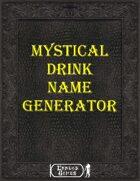 Mystical Drink Name Generator