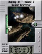 [SSK] - Starship Kit - Volume 4 - Weapon Generator