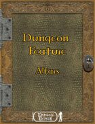 Dungeon Feature - Altars