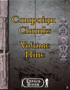 Campaign Chunk - Volume 9