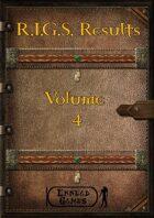 R.I.G.S. Result Volume 4