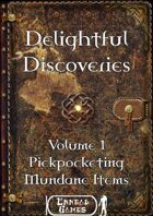 Delightful Discoveries Volume 1 - Pickpocketing – Mundane Items