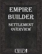 Empire Builder - Settlement Overview