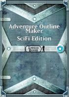 Adventure Outline Maker - SciFi Edition