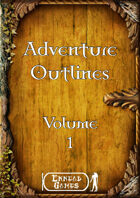 Adventure Outlines Volume 1