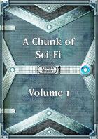 A Chunk of Sci-Fi - Volume 1