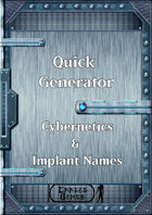 Quick Generator - Cybernetics & Implant Names