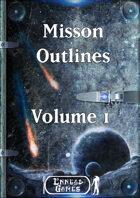 Mission Outlines Volume 1