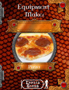 Equipment Maker Special Edition - Pizza