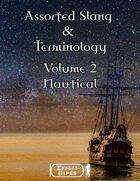 Assorted Slang and Terminology - Volume 2 - Nautical