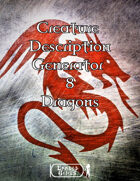Creature Description Generator Volume 8 - Dragons
