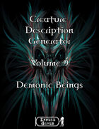 Creature Description Generator Volume 9 - Demonic Beings