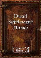 Dwarf Settlement Namer