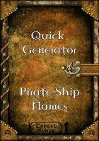Quick Generator - Pirate Ship Names