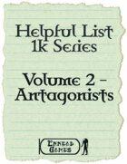 Helpful List 1K Series - 2 - Antagonists