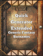 Quick Generator Extended - Generic Fantasy Surnames