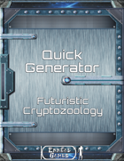 Quick Generator - Futuristic Cryptozoology