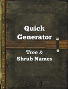 Quick Generator - Tree & Shrub Names