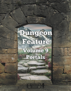 Dungeon Feature Volume 9 - Portals