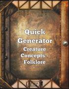 Quick Generator Creature Concepts - Folklore