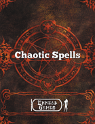 Chaotic Spells