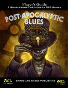Post-Apocalyptic Blues (Player's Guide)