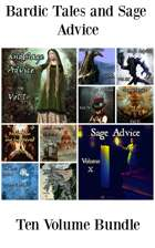 Bardic Tales and Sage Advice (Vol. 1-10) MOBI