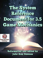 The System Reference Document for 3.5 Game Mechanics (Volume One)