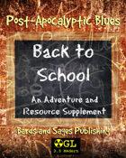 Post-Apocalyptic Blues: Back to School