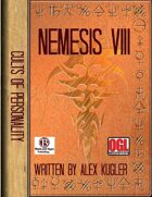 Nemesis VIII:  Cults of Personality