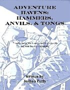 Adventure Havens: Hammers, Anvils, and Tongs