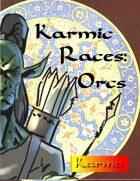 Karmic Races: Orcs