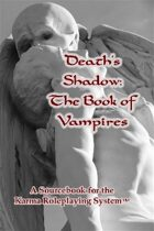 Death's Shadow: The Book of Vampires