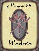 Nemesis VI:  Warlords