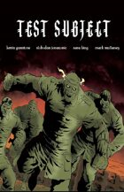 Test Subject (10 of 16 in UNFASHIONED CREATURES, A Frankenstein Anthology)