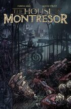 The House of Montresor, Part I