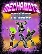 MECHABOTS: Princes of the Universe (2 of 16 in KILLER QUEEN, A Comic Anthology)