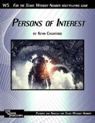 Persons of Interest: Creating Patrons and Nemeses