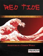 Red Tide: Campaign Sourcebook and Sandbox Toolkit