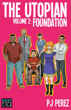 The Utopian: Foundation
