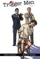 Trigger Men: Volume One