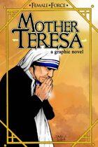 Female Force: Mother Teresa Graphic Novel