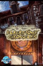 John Saul Presents: The Blackstone Chronicles #0