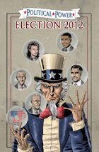 Political Power: Election 2012: Trade Paperback