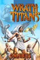 Ray Harryhausen Presents: Wrath of the Titans Omnibus