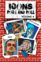 Orbit: Icons of Rock and Roll: Kurt Cobain, Amy Winehouse, Adele and Bono: Volume 4