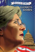 Female Force: Elizabeth Warren: The Graphic Novel