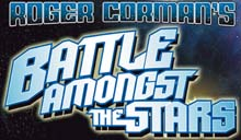 Roger Corman's Battle Amongst The Stars