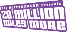 Ray Harryhausen Presents 20 Million Miles More