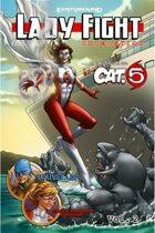 Lady Fight Vol. 2: Escalation